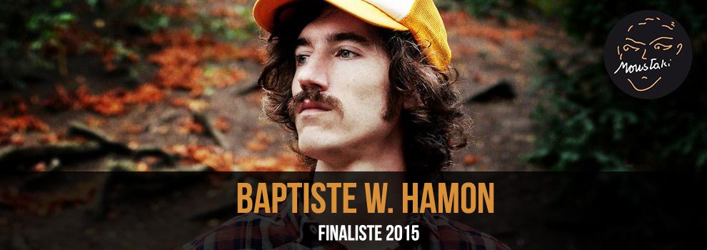 Baptiste W. Hamon / Finaliste 2015