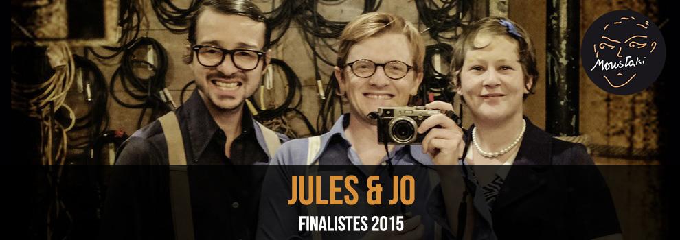 Jules & Jo / Finalistes 2015