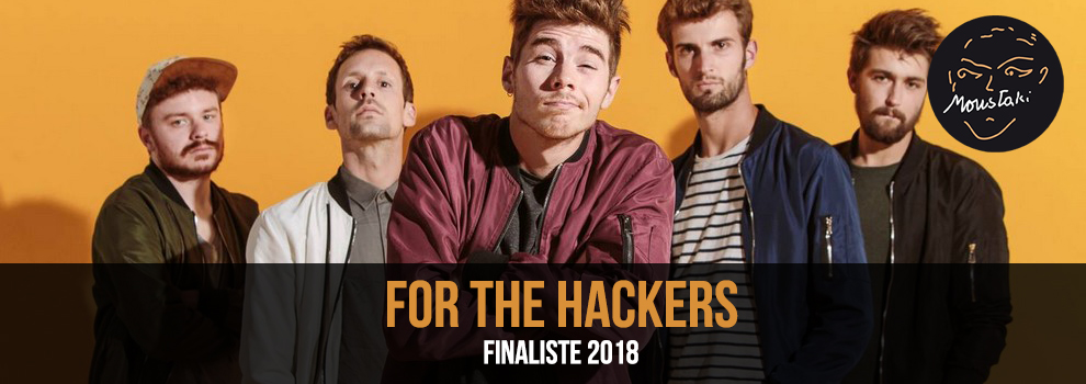 For The Hackers Finaliste 2018 Prix Georges Moustaki