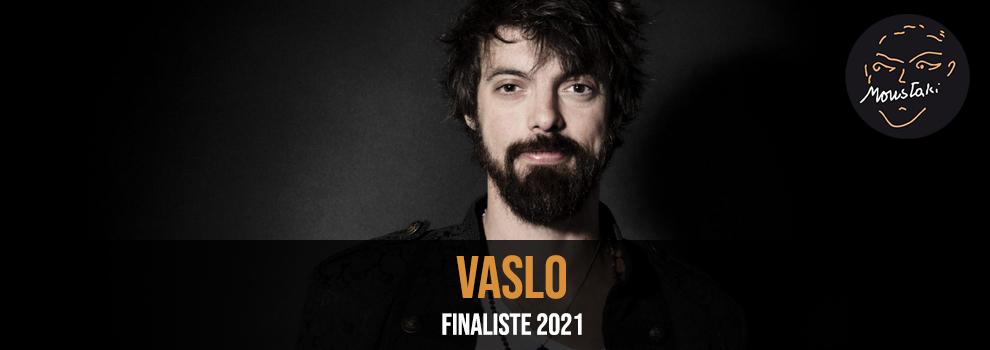 Vaslo finaliste 2021 Prix Moustaki
